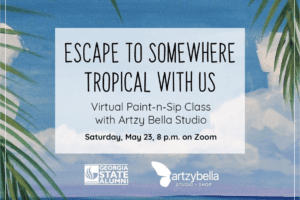 Virtual Paint Party for Georgia State University Alumni by Alumna Artist-preneur